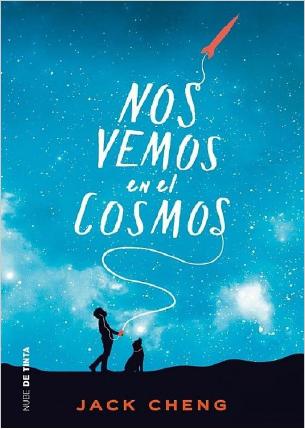 Nos Vemos En El Cosmos Jack Cheng 2017 Pdf Y Epub Cosmos Book Quotes Carl Sagan