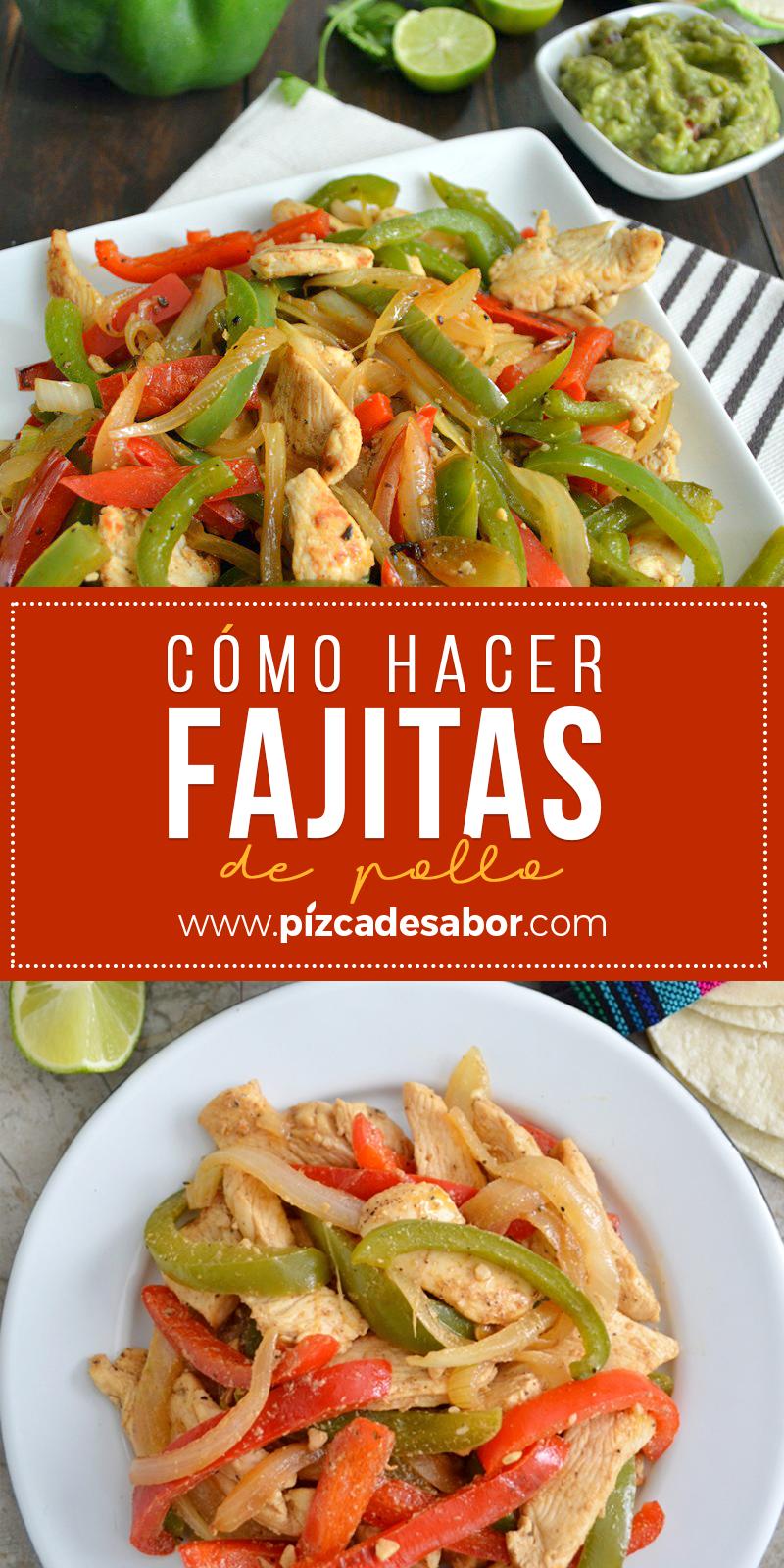 Cómo Hacer Fajitas De Pollo Fáciles Muy Deliciosas Receta Fajitas De Pollo Fajitas De Pollo Recetas Recetas De Pollo Mexicanas