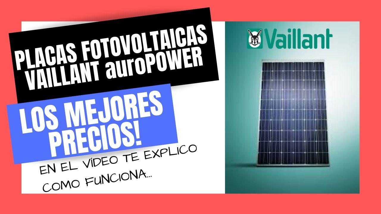 Placas Solares Fotovoltaicas Vaillant Auropower Mejor Precio Online Placas Solares Placas Energia Solar