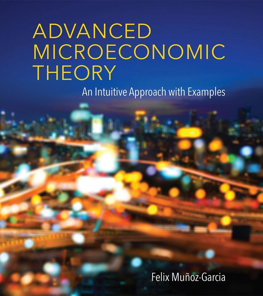 Advanced Microeconomic Theory (eBook) Theories