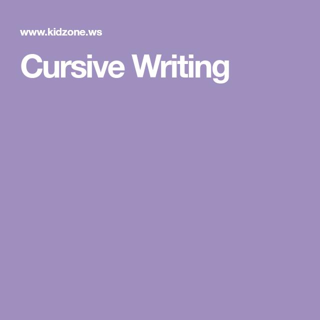 Cursive Writing | Kids - Writing, Reading Comp, Grammar | Pinterest