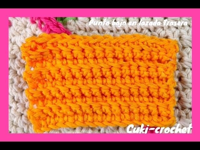 Crochet: punto bajo en la lazada trasera