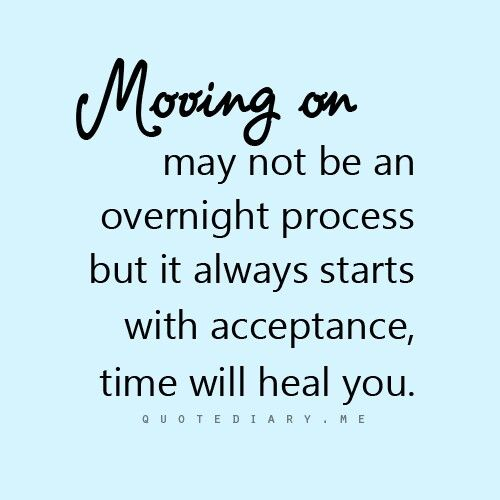 Moving On May Not Be An Overnight Process.