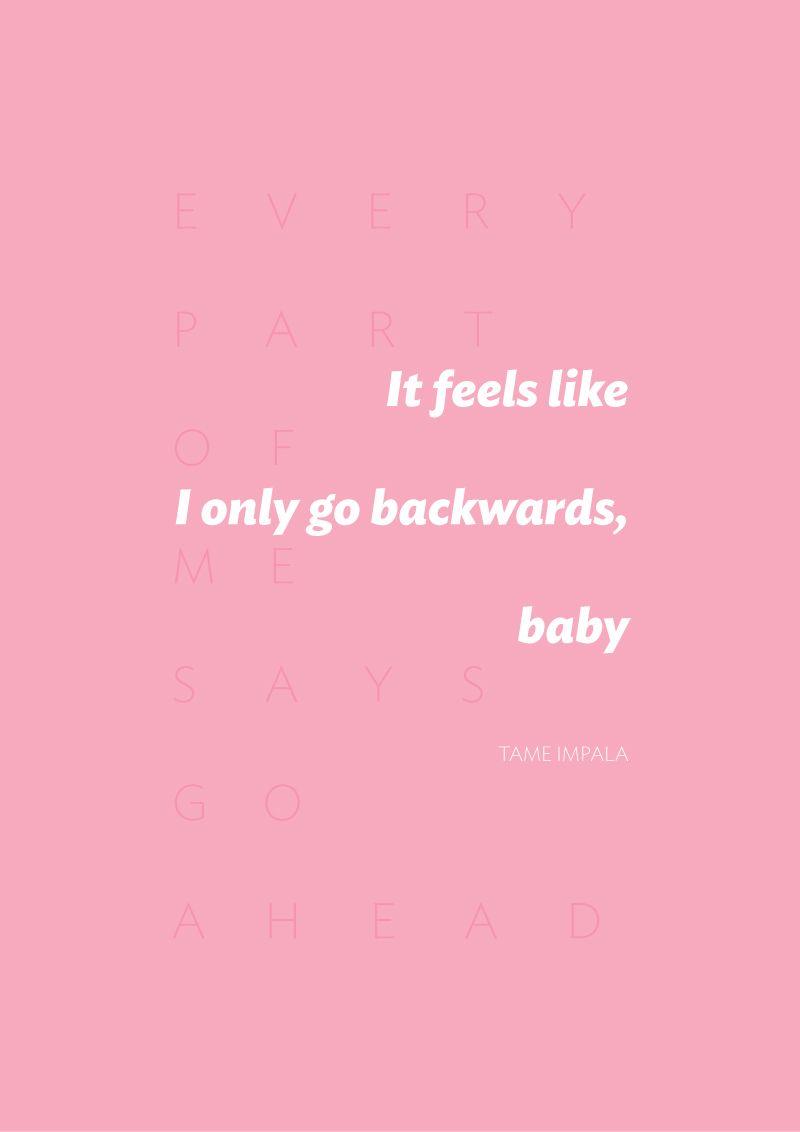 Tame Impala S Quot Feels Like We Only Go Backwards Quot Lyrics N