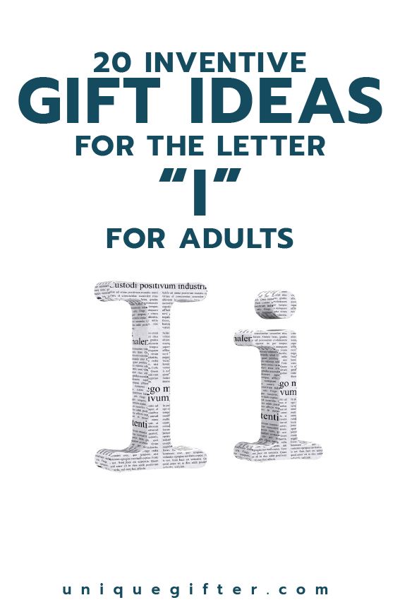 20 Inventive Gift Ideas for the Letter I for Adults | Great GIFT