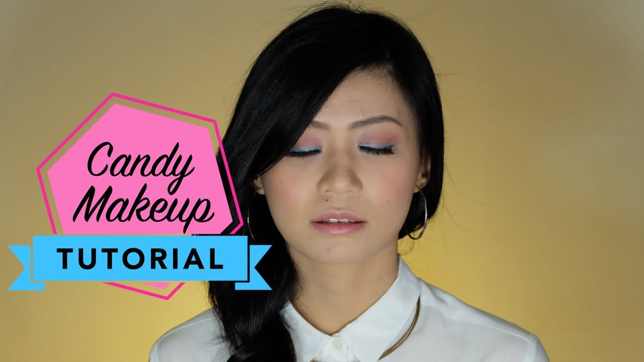 A Sweet Candy Look Inspired By Isyana Sarasvati Keep Being You Makeup Tutorial Howto Eyebrow Beauty Beauty Makeup Tutorial Makeup Tutorial Candy Makeup