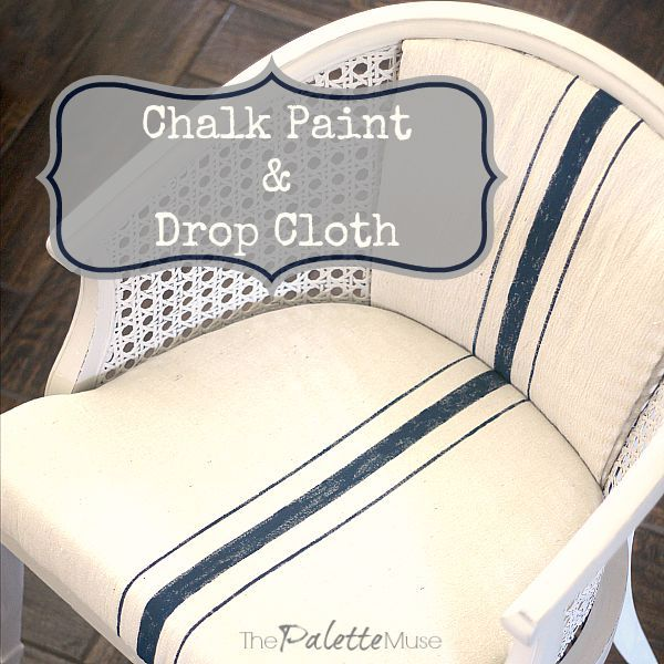 A Chair Reborn of Chalk Paint and a Drop Cloth - The Palette Muse