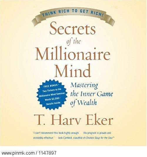 Secrets of the Millionaire Mind: Mastering the Inner Game of