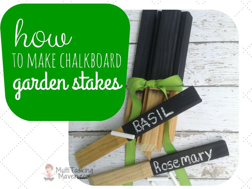 Exceptional How To Make Chalkboard Garden Stakes Step By Step HERE:  Http://multitaskingmaven