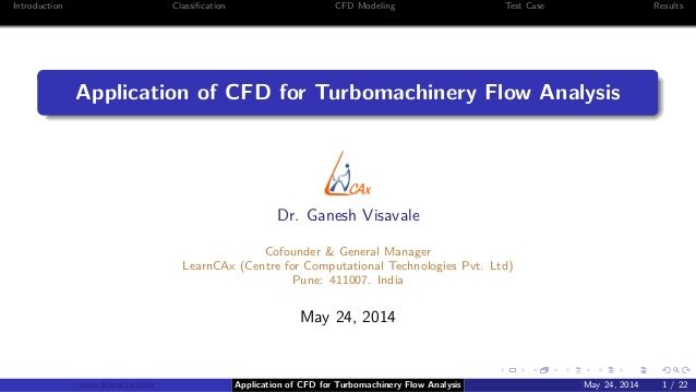 Application of CFD for Turbomachinery Flow Analysis by Dr  Ganesh