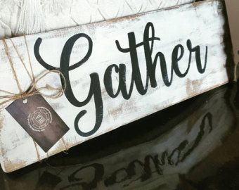 Gather Pallet Sign Dining Room Kitchen Distressed Wood Farmhouse Chic Cottage White And Gray Shabby Wall Decor