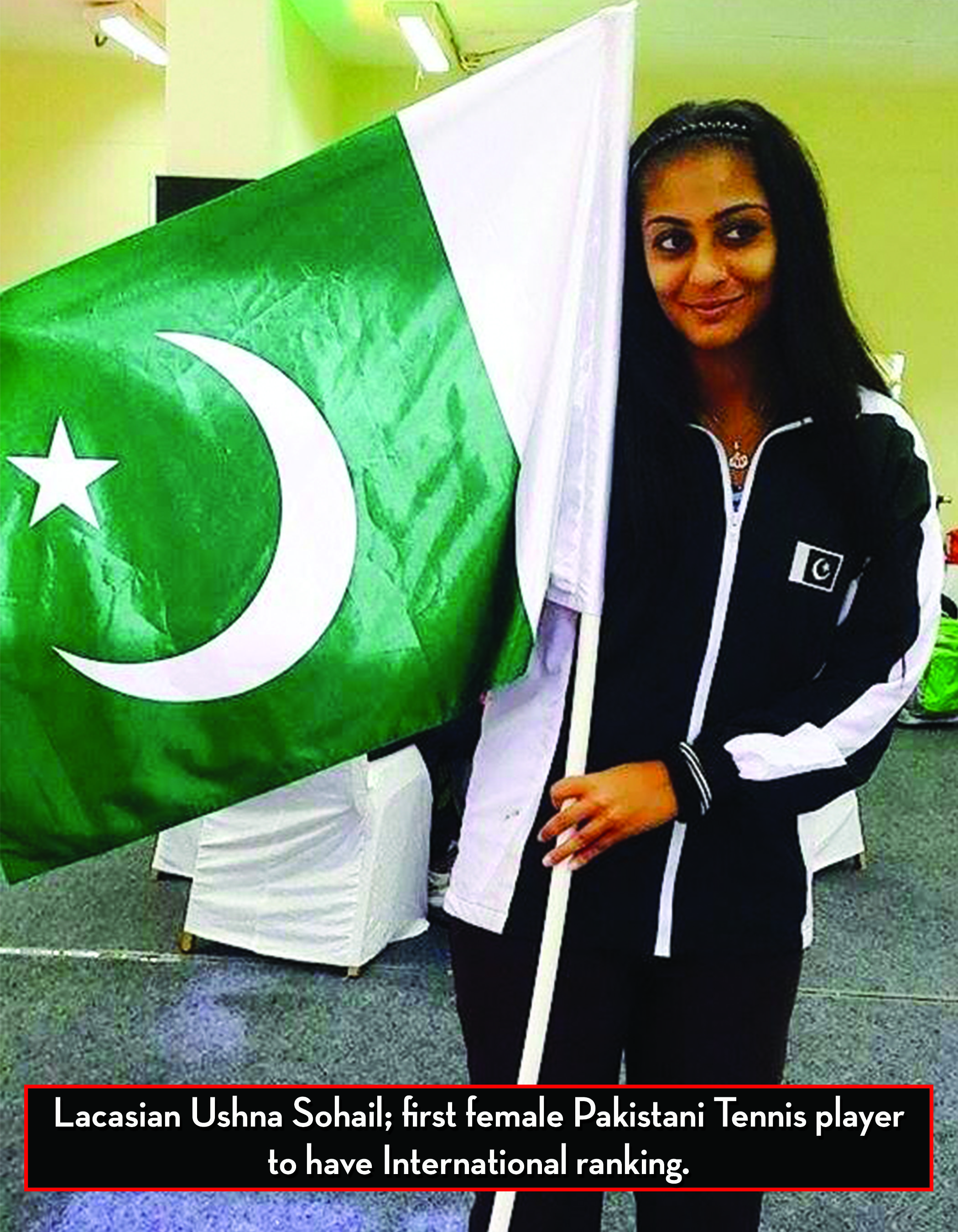 Lacasian Ushna Sohail First Female Pakistani Tennis Player To Have International Ranking Tennis Players Female Players