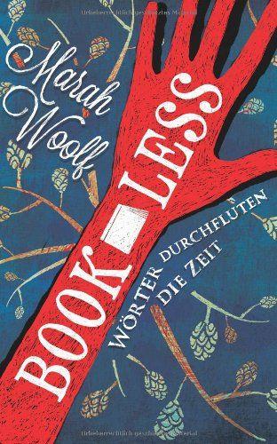 Ka - Sa`s Buchfinder: [Rezension] BookLess. Woerter durchfluten die Zeit...