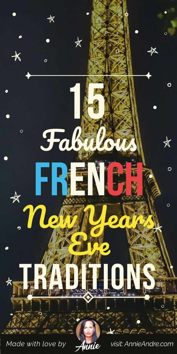 15 Fabulous French New Year's Eve Traditions In France