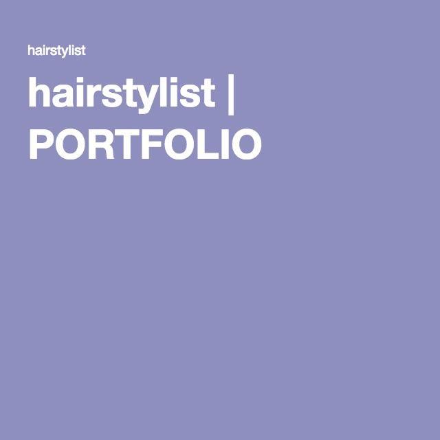 hairstylist | PORTFOLIO