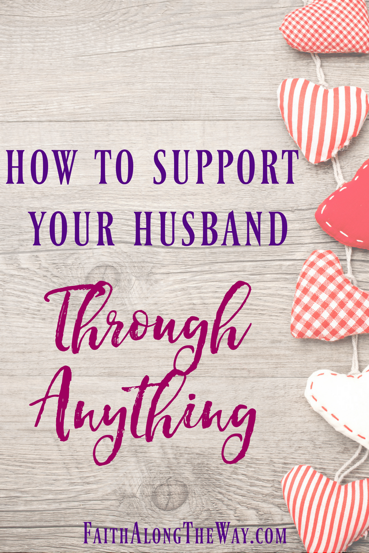 How to Support Your Husband