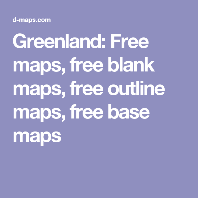 Greenland: Free maps, free blank maps, free outline maps