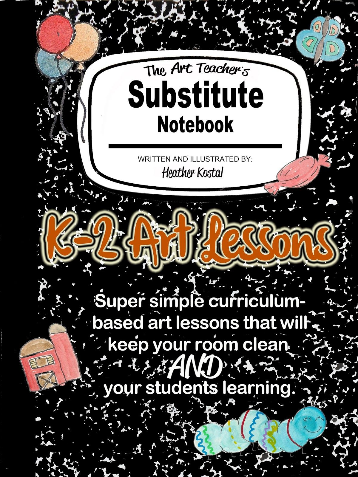 The Art Teacher S Substitute Notebook K 2 Lessons Is Now