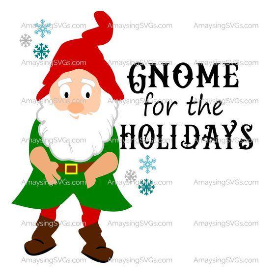 Christmas Gnomes Svg.Gnome For The Holidays Svg Christmas Gnome Svg Christmas Svg