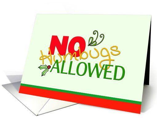 Christmas No Humbugs Allowed Humor Invitation card – Humor Invitation Cards
