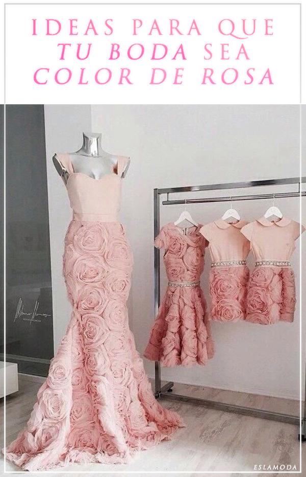 Ideas para que tu boda sea completamente color de rosa | Vestiditos ...