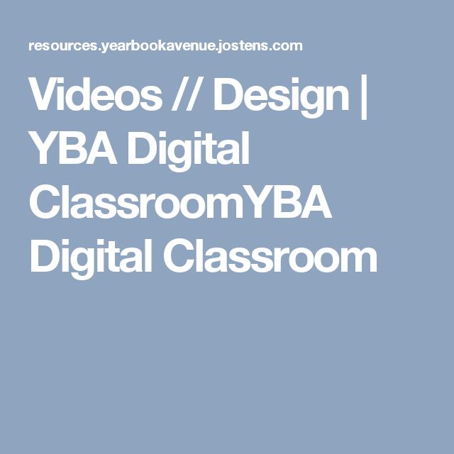 Videos // Design | YBA Digital ClassroomYBA Digital Classroom