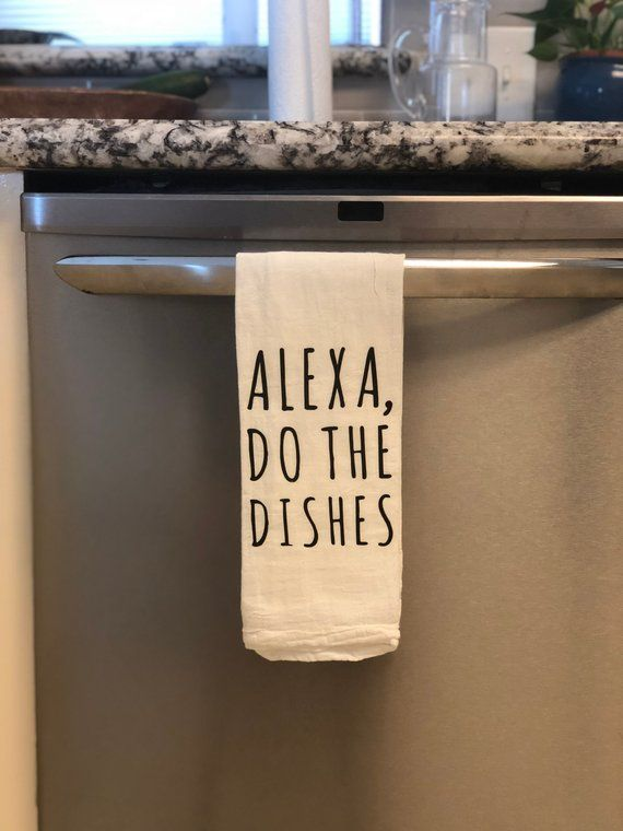 Alexa, Do The Dishes  Kitchen  Tea Towel  Amazon Alexa  Hand Towel is part of Kitchen tea towels -  Alexa, Do The Dishes  Tea Towel  Primary Color white (towel) Secondary Color lettering  If you do not see your desired color listed, message me for more details   • Processing & production time is 27 business days  • U S  Shipping time 35 business days   TERMS • We do not accept returns unless items are somehow damaged  Be sure to check the shop policies for additional information