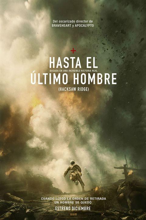 Cinelodeon Com Hasta El último Hombre Mel Gibson Hasta El Ultimo Hombre Peliculas Nominadas Al Oscar Afiche De Pelicula