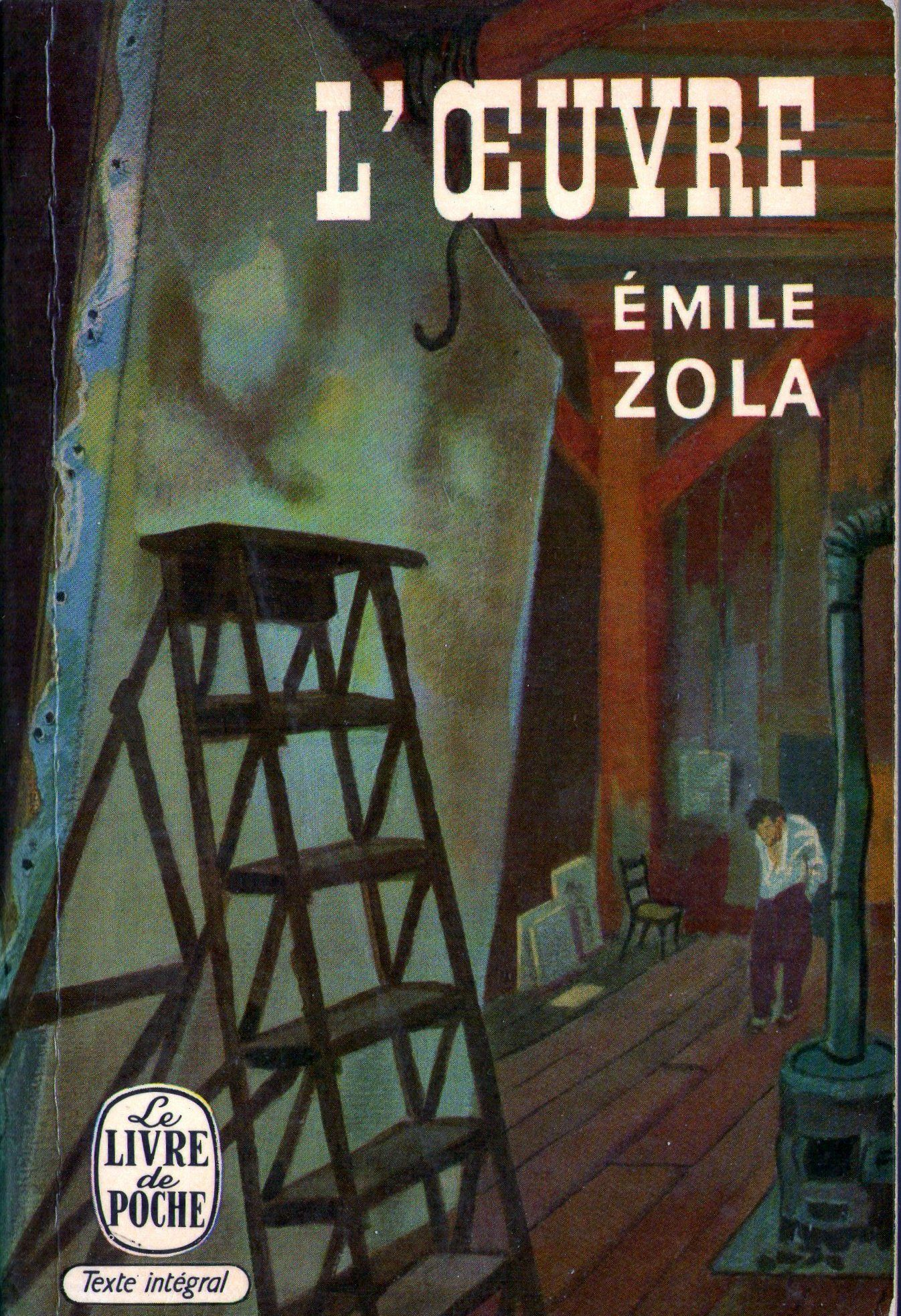 L'œuvre (émile Zola) : l'œuvre, (émile, zola), L'OEUVRE, ÉMILE, Zola,, Emile