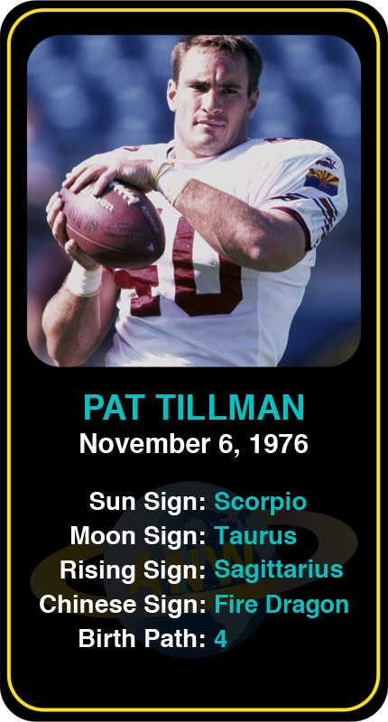 Celeb Scorpio Birthdays Pat Tillman S Astrology Info Sign Up Here To See More Https Www Astroconnects Com Galler Natal Charts Famous Scorpios Birth Chart