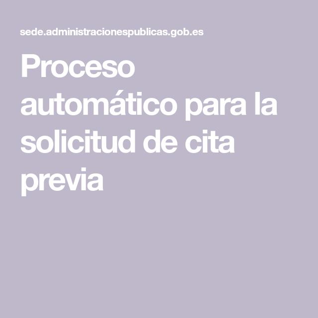 Proceso Automático Para La Solicitud De Cita Previa Administracion Portal Web Automatas