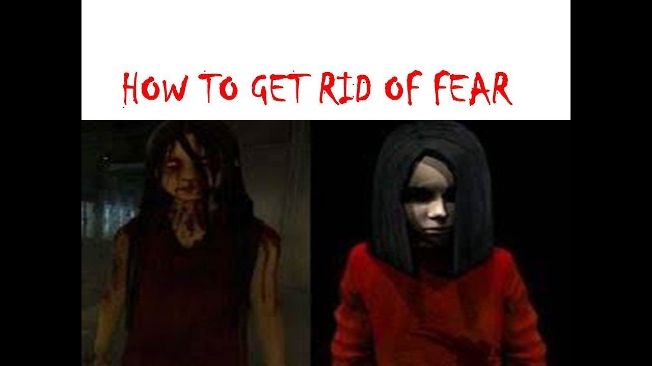 How to get rid of fear 78