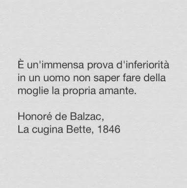 La Cugina Bette Honoré De Balzac Citazioni True Words Cool