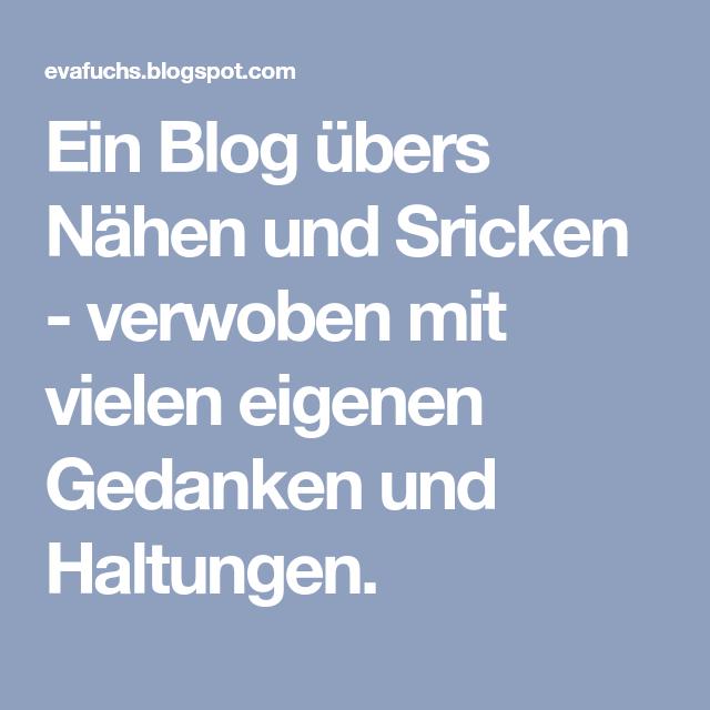 Ein Blog übers Nähen und Sricken - verwoben mit vielen eigenen ...