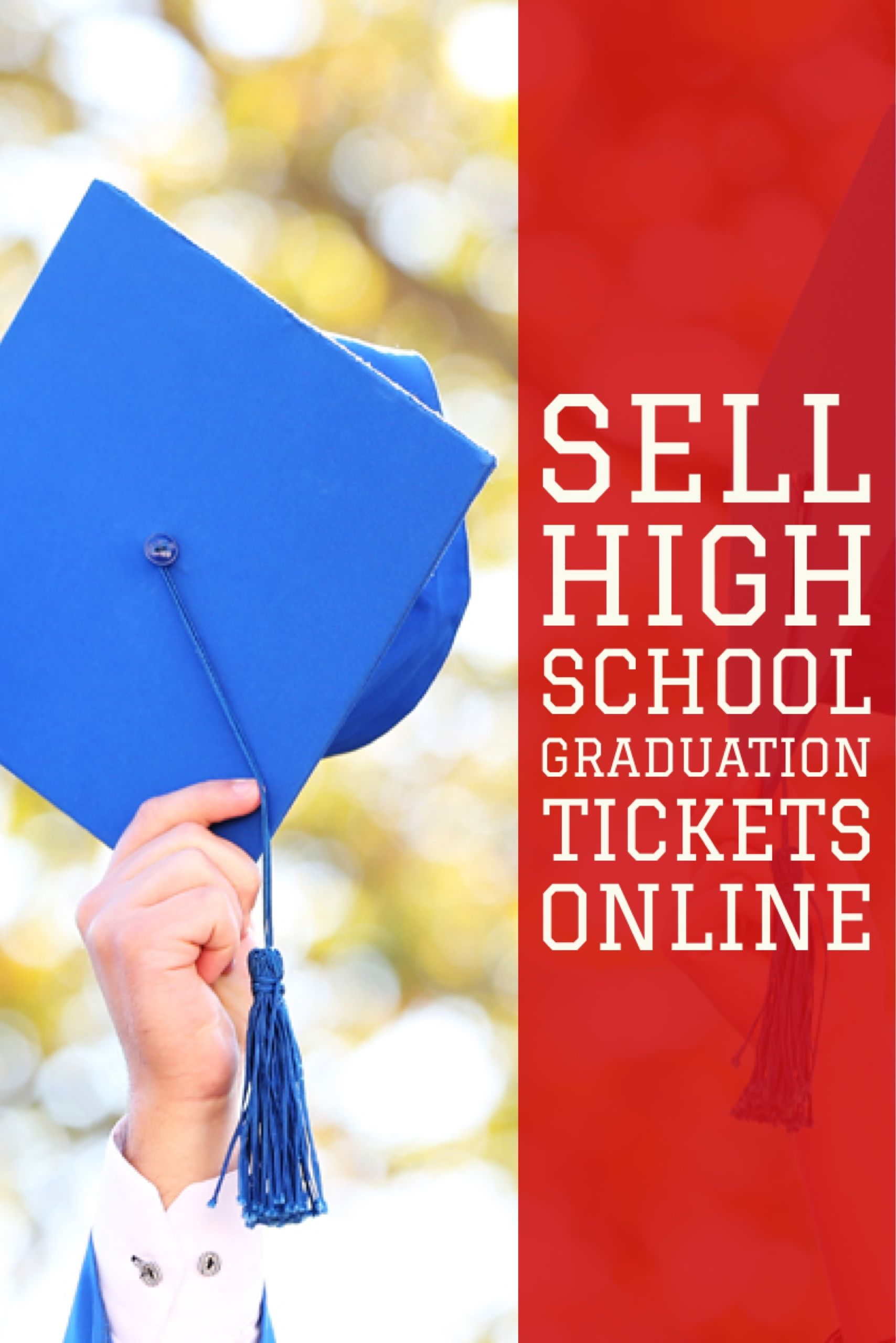 selling high school graduation tickets online can make the entire