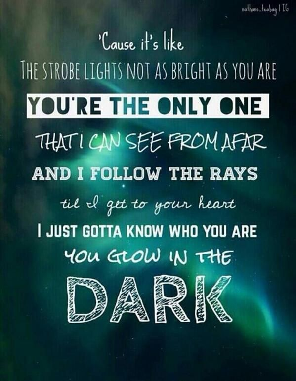You Glow In The Darkkkk The Wanted Sinister Quotes Glow In The Dark Dark Quotes