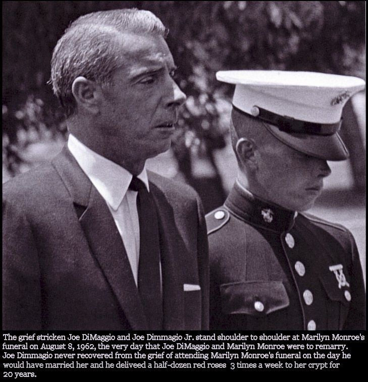 Joe DiMaggio and Joe Jr. Marilyn's funeral 1pm Aug. 8 ...