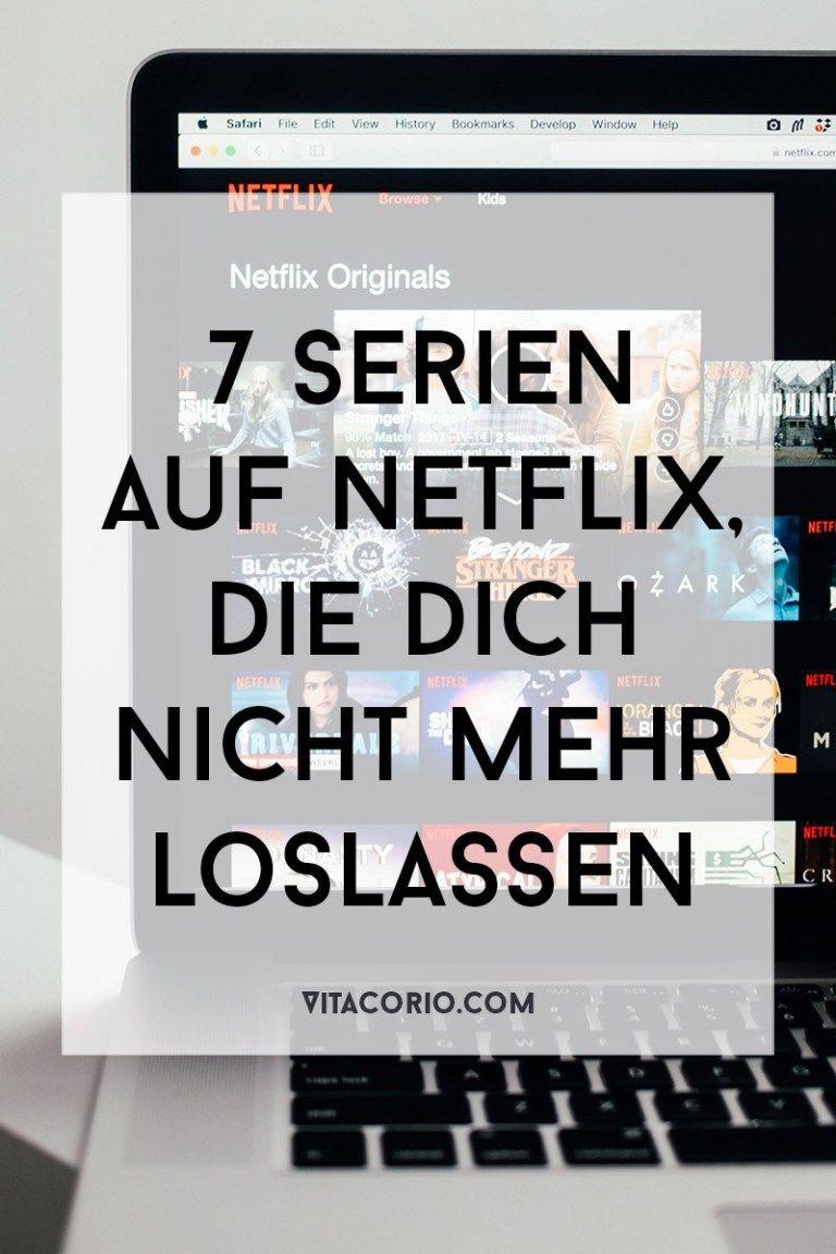 7 Serien auf Netflix, die dich nicht mehr loslassen - Vita Corio