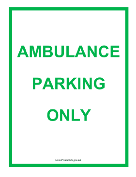This sign designates a dedicated ambulance parking space. Free to download and print