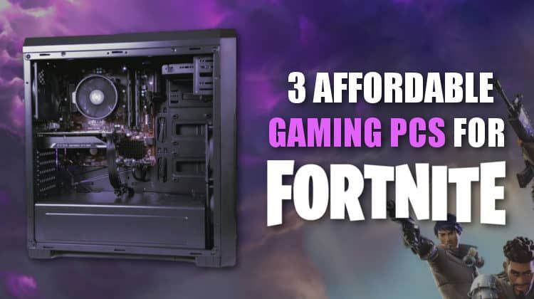 If You Re Looking For A New Computer So That You Can Run Fortnite