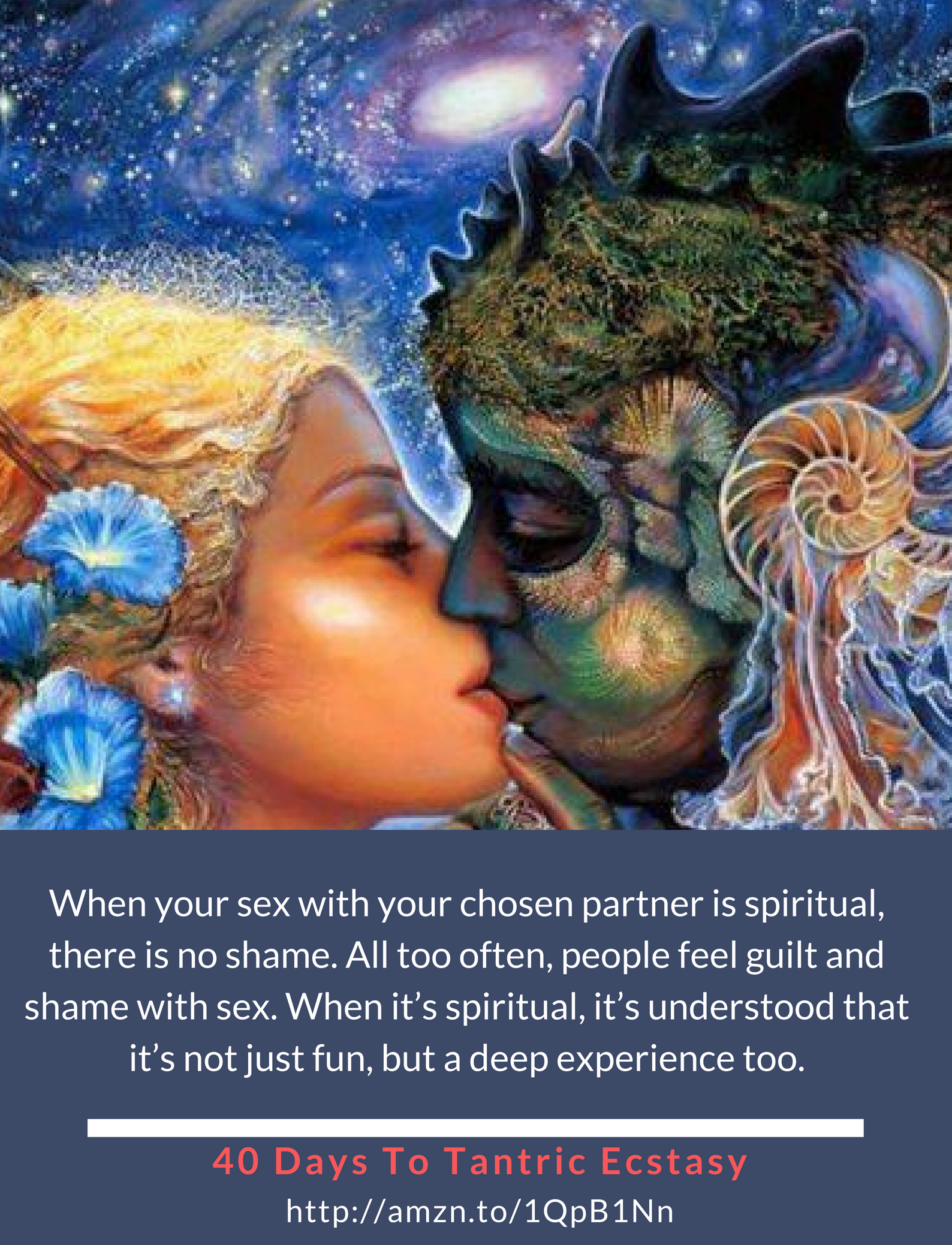There Is No Shame Involved In Spirituality Get Tantric Pleasure 40 Days Amznto 1QpB1Nn Tantra Spiritual Love Harmonyday