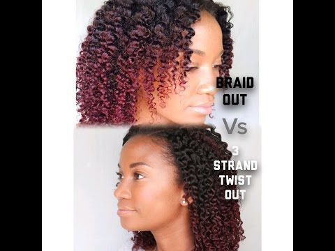 Style Wars Braid Out Vs Three Strand Twist Out Youtube