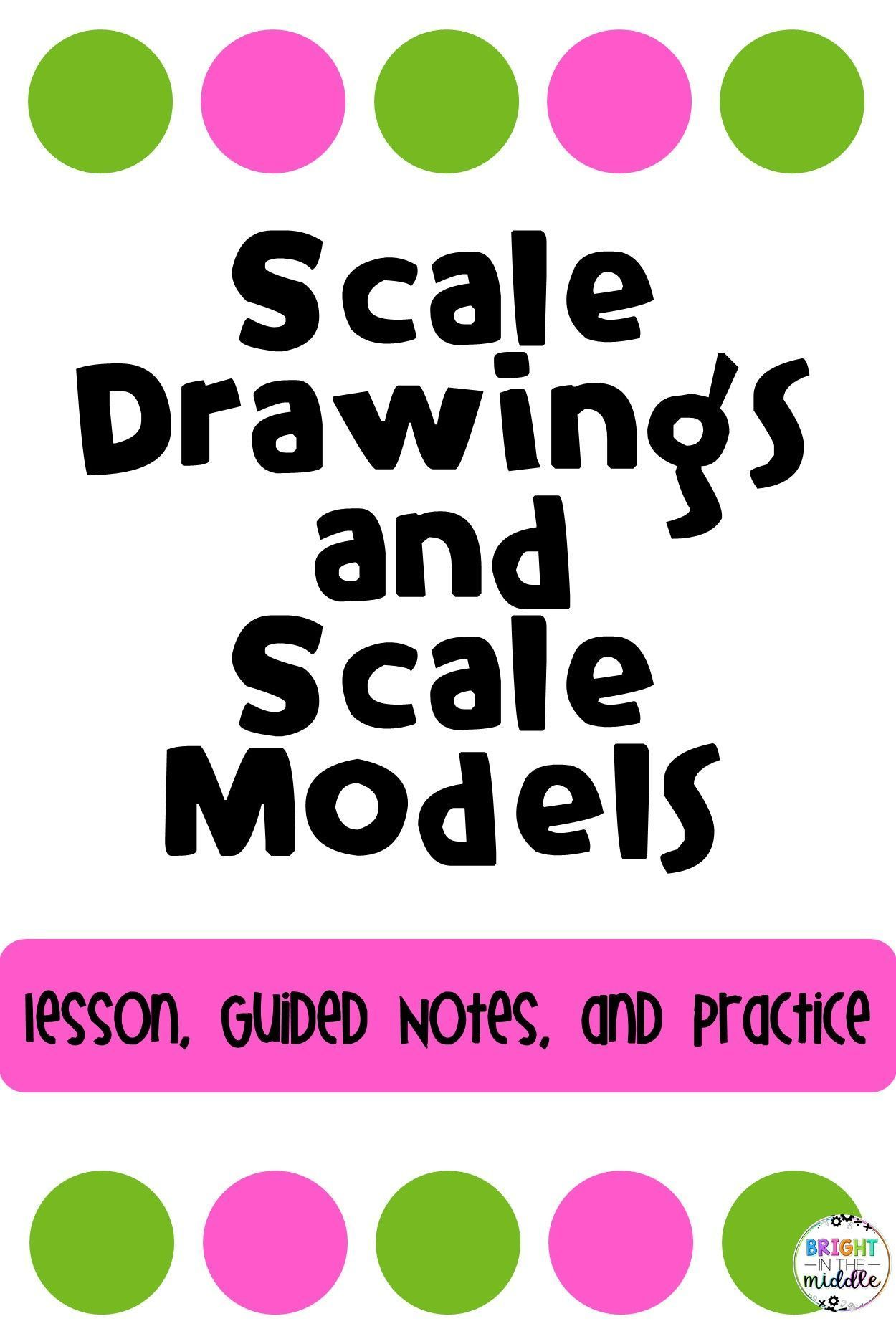 Scale Factor Scale Drawings And Scale Models Lesson Pack Middle School Math Resources Maths Activities Middle School Model Teaching