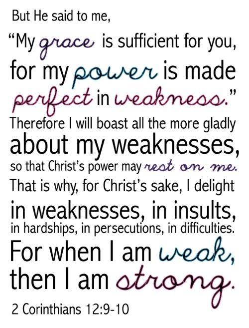2 Corinthians 129 10 For When I Am WEAK Then STRONG 3