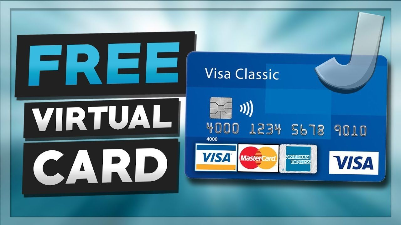 How To Get A Free Virtual Credit Card Virtual Credit Card