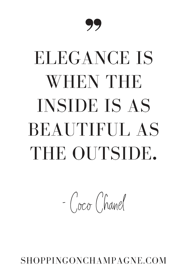 Elegance is when the inside is as beautiful as the outside. - Coco Chanel #quote #fashionquote #dailyquote