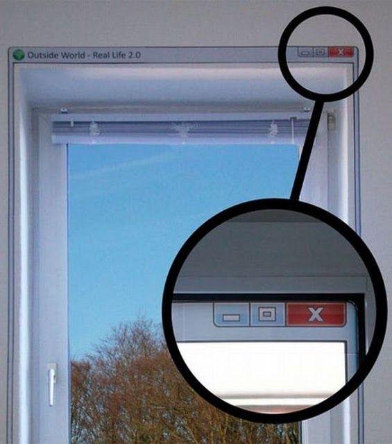 Real Life.....Computer window.
