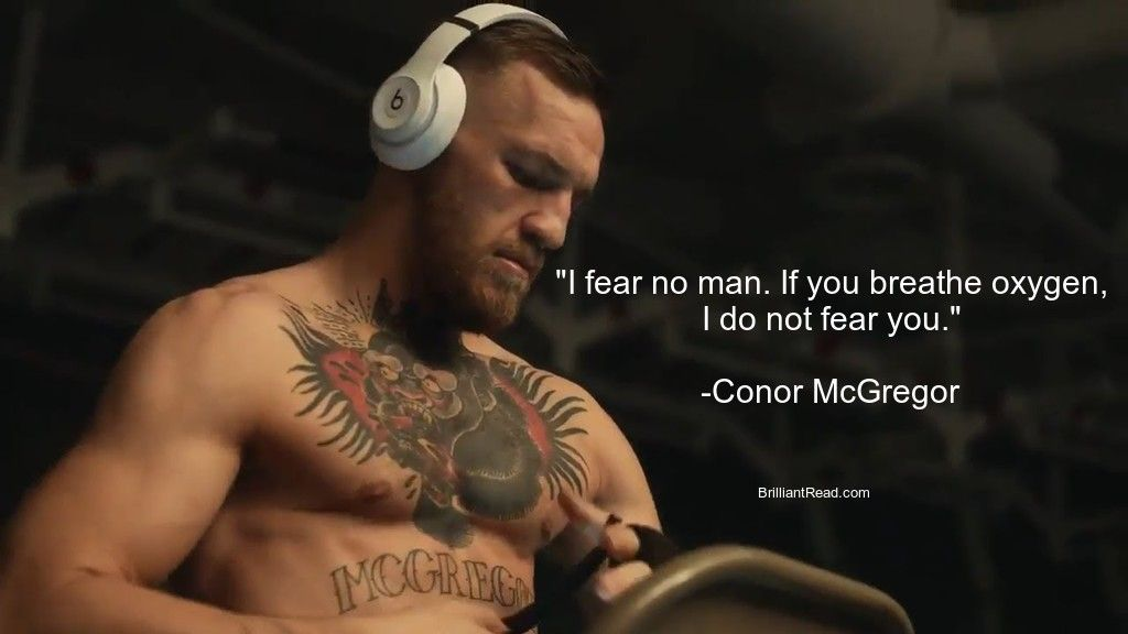 Conor Mcgregor Quotes On Fear Life Love Motivation Conor Mcgregor Quotes Fear Quotes Fear No Man