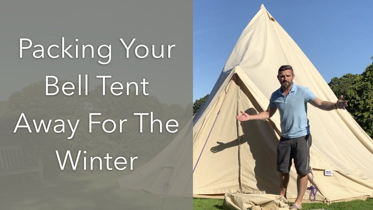 Packing Your Bell Canvas Tent Away For The Winter Camping Hacks Bell Tent Camping Uk Tent Tent Camping Bell Tent
