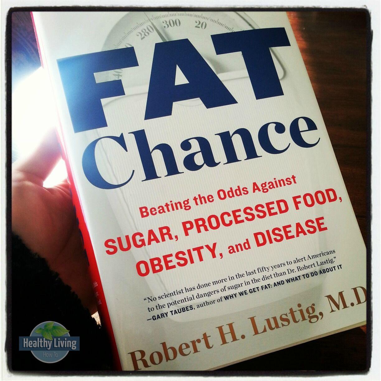 FAT CHANCE ROBERT LUSTIG EBOOK DOWNLOAD